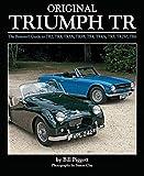 Original Triumph TR: The Restorer's Guide to TR2, TR3, TR3A, TR3B, TR4, TR4A, TR5, TR250, TR6 (Original Series)