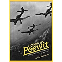 Convoy Peewit: August 8th, 1940: The First Day of the Battle of Britain?