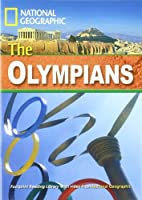 The Olympians + Book with Multi-ROM: Footprint Reading Library 1600 (National Geographic Footprint)