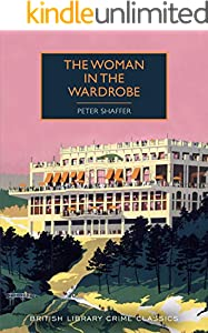 The Woman in the Wardrobe (British Library Crime Classics Book 80) (English Edition)