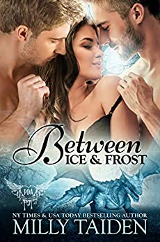 Between Ice and Frost: Paranormal Dragon Romance (Paranormal Dating Agency Book 17) by [Taiden, Milly]