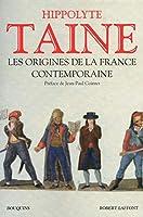 Les origines de la France contemporaine (édition 2011)