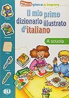 Il mio primo dizionario illustrato d'italiano: In vacanza