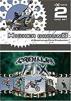 Higher Ground & Adrenaline Fix [DVD]