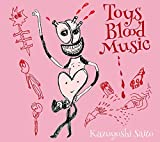 【早期購入特典あり】Toys Blood Music(2CD)(初回限定盤)(斉藤和義スペシャルブックレット付)(斉藤和義オリジナルポスター Dタイプ付)/