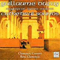 Dufay: Cathedral Sounds