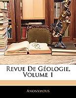 Revue de Geologie, Volume 1