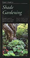 Taylor's Guide To Shade Gardening: More Than 350 Trees Shrubs And Flowers [並行輸入品]