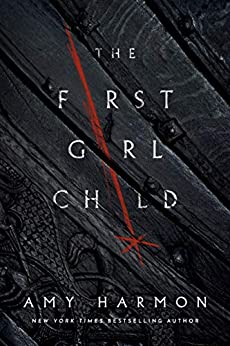 The First Girl Child by [Harmon, Amy]