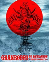 GRANRODEO LIVE 2016 G11 ROCK☆SHOW -TRECAN▶◉◀ PARTY- BD [Blu-ray]