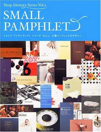 ショップアイデンティティシリーズ VOL.2 小型パンフレットのデザイン (ショップアイデンティティシリーズ Vol. 2)の詳細を見る