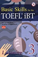Basic Skills for the TOEFL iBT 3 Listening Book with Audio CDs
