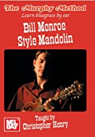 Bill Monroe Style Mandolin Learn Bluegrass By Ear [DVD] [Import]
