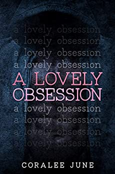 A Lovely Obsession (Debt of Passion Duet Book 1) by [June, CoraLee]