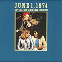 June 1 1974 by AYERS / CALE / ENO / NICO