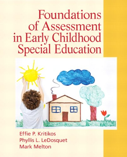 Download Foundations of Assessment in Early Childhood Special Education 013606423X