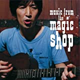Music From The Magic Shop (プレミアム・エディション) 初回生産限定盤