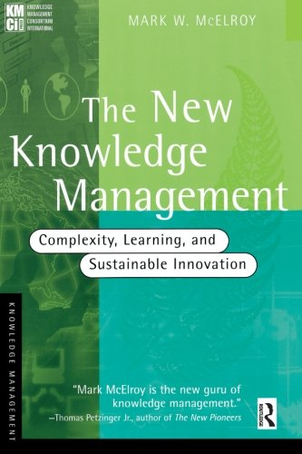 Download The new knowledge management (KMCI Press) 0750676086