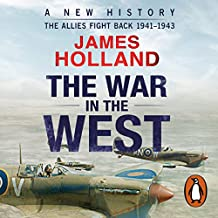 The War in the West: Volume 2: A New History: The Allies Fight Back 1941-43