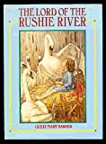 The Lord of the Rushie River