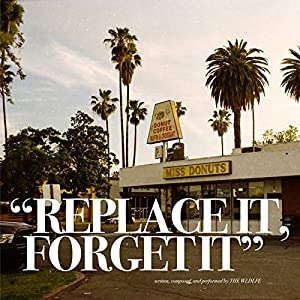 Replace It, Forget It