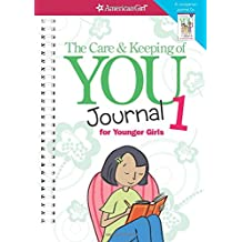 Care Keeping of You Journal 1 for Younger Girls
