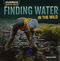 Finding Water in the Wild (Wilderness Survival Skills)