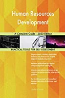 Human Resources Development A Complete Guide - 2020 Edition
