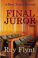Final Juror (Brad Frame Mystery)