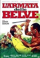 L'Armata Delle Belve (Ed. Limitata E Numerata) [Italian Edition]