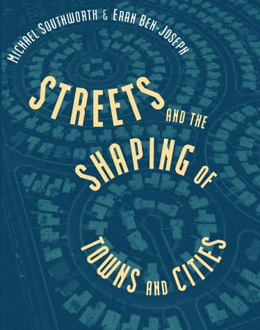streets and the shaping of towns and cities カーリル