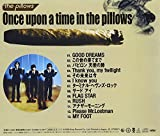 Once upon a time in the pillows 画像