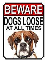 Beware Dogs Loose at all Times 注意看板メタル安全標識注意マー表示パネル金属板のブリキ看板情報サイン