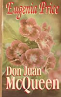 Don Juan McQueen (THORNDIKE LARGE PRINT SPECIAL EDITIONS SERIES)