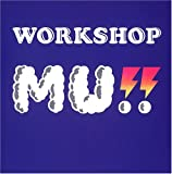 WORKSHOP MU!! 画像