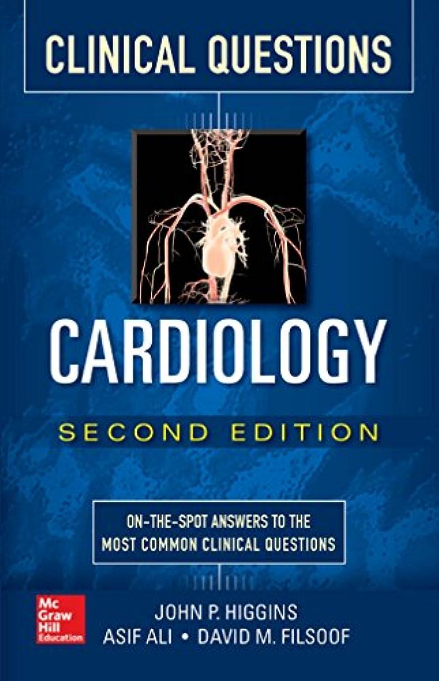 驚かす乳製品スイCardiology Clinical Questions, Second Edition (English Edition)