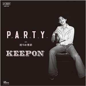 パーティー/終りの季節(アナログ7インチ シングル盤 45回転)