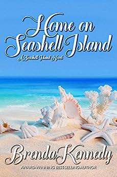 Home on Seashell Island (Seashell Island Series Book 1) by [Kennedy, Brenda]