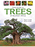 Field Guide to Trees of Southern Africa: An African Perspective (Field Guide To... (Struik Publishers)) (English Edition)