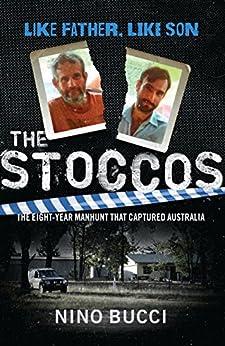 The Stoccos: Like Father, Like Son by [Bucci, Nino]