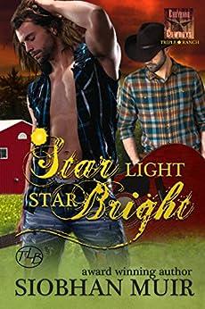 Star Light, Star Bright (Triple Star Ranch Book 2) by [Muir, Siobhan]