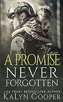A Promise Never Forgotten (Never Forgotten Trilogy)
