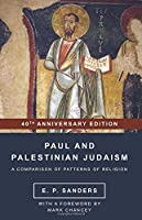 Paul and Palestinian Judaism: A Comparison of Patterns of Religion (World Christianity and Public Religion)
