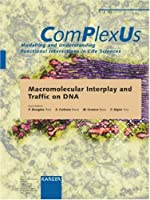 Macromolecular Interplay and Traffic on DNA