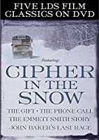 Five LDS Film Classics: Cipher in the Snow/The Gift/The Phone Call/The Emmett Smith Story/John Baker's Last Race [並行輸入品]