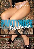 PANTYHOSE FANTASIA vol.1 マトリックスフィルムズ/妄想族 [DVD]