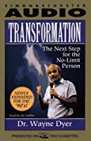 Transformation: The Next Step To The No Limit Person