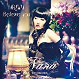 FAR AWAY/Believe you【ジャケットC】