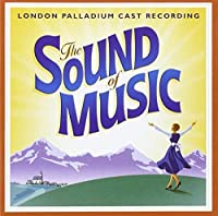 Sound of Music: London Palladium Cast 2006 by Sound of Music-London Palladium Cast Album 2006