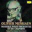 メシアン:管弦楽曲 室内楽曲集